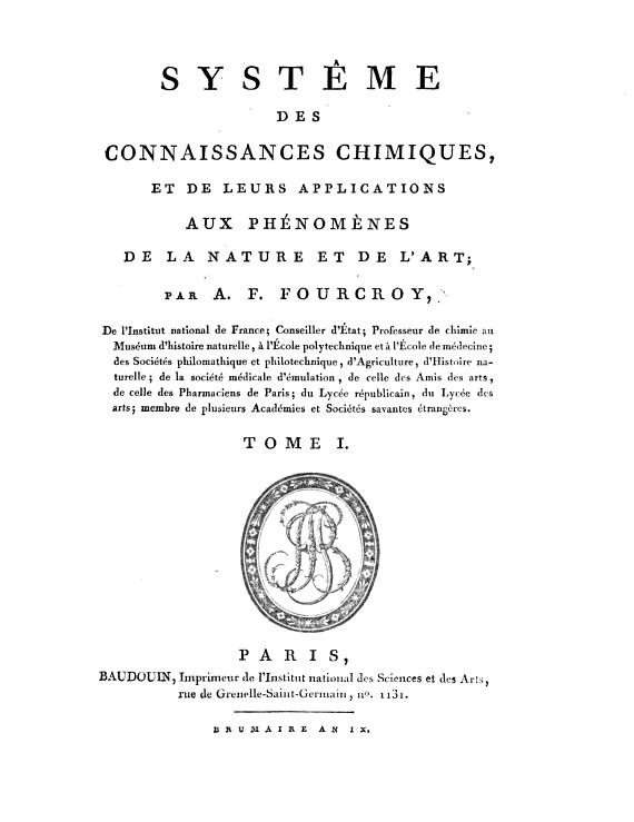 """Última obra publicada por Foucroy antes de su muerte, el """"Sistema de conocimiento químico y su aplicación a los fenómenos de la naturaleza y el arte"""", 1801"""